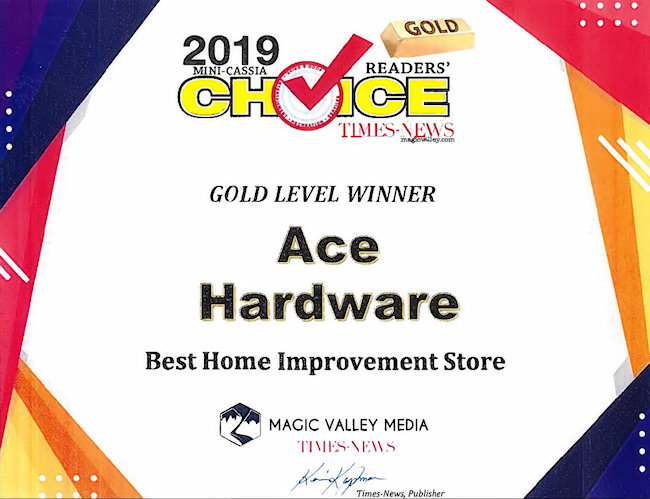 Ace Hardware in Burley and Rupert, Idaho, Winner of the 2019 Mini-Cassia Choice Award!